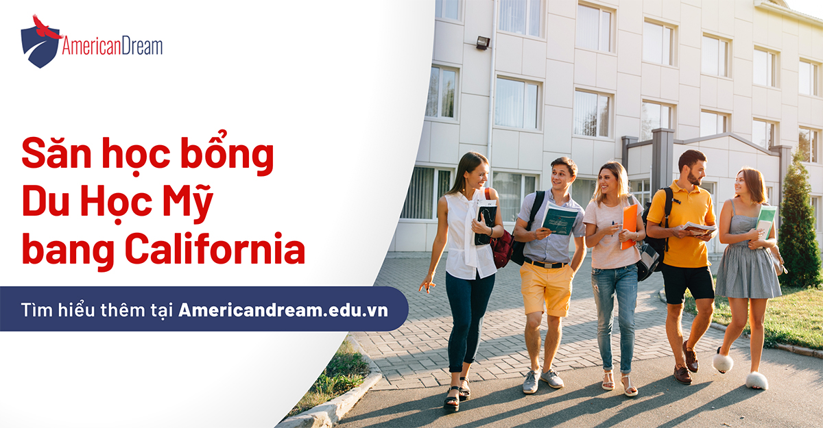 American Dream - 1200x625 - 05Dec2019 - SĂN HỌC BỔNG DU HỌC CALIFORNIA